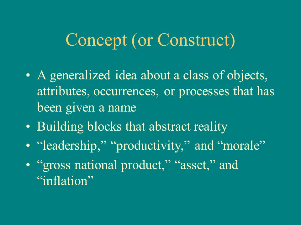 Concept (or Construct)