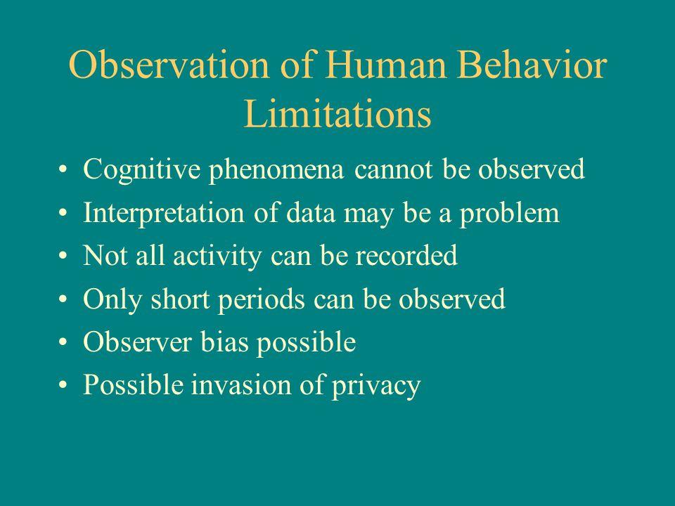 Observation of Human Behavior Limitations