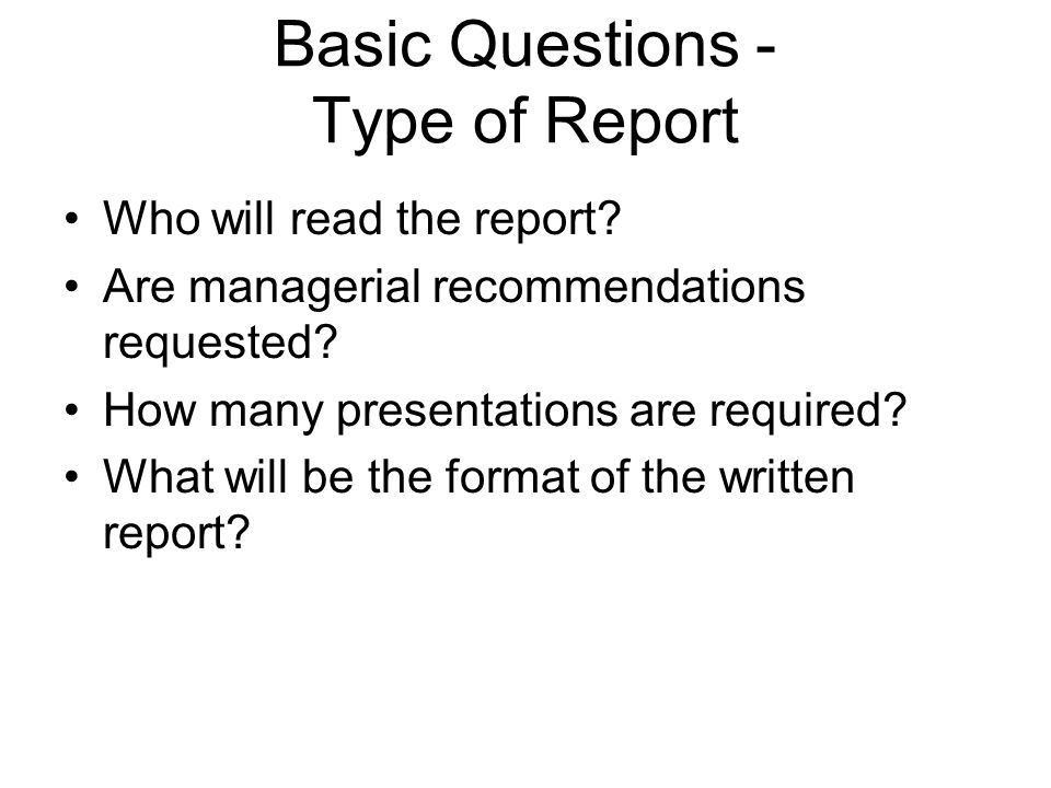 Basic Questions - Type of Report