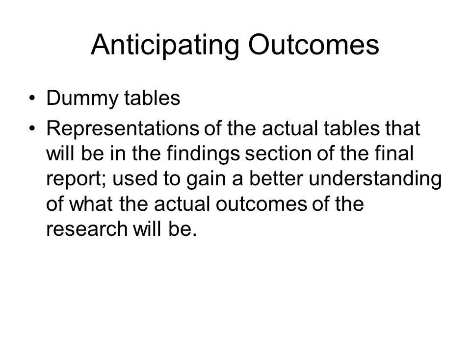 Anticipating Outcomes