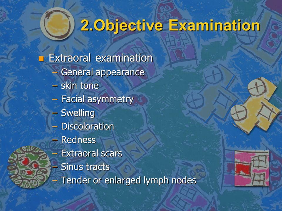 2.Objective Examination