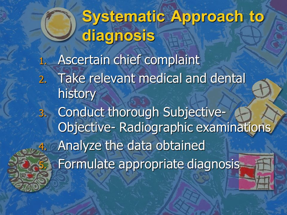 Systematic Approach to diagnosis