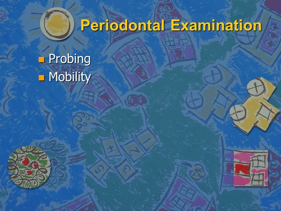 Periodontal Examination