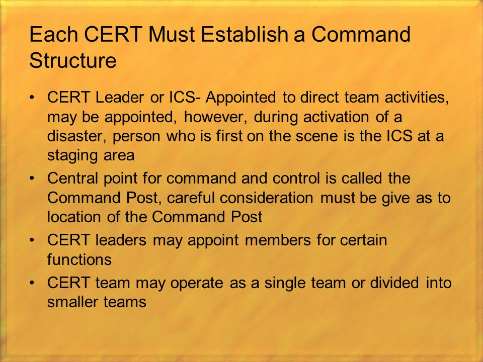 Each CERT Must Establish a Command Structure