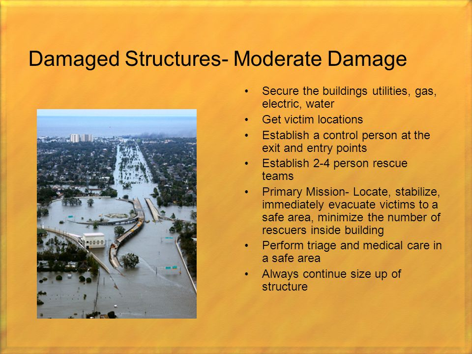 Damaged Structures- Moderate Damage