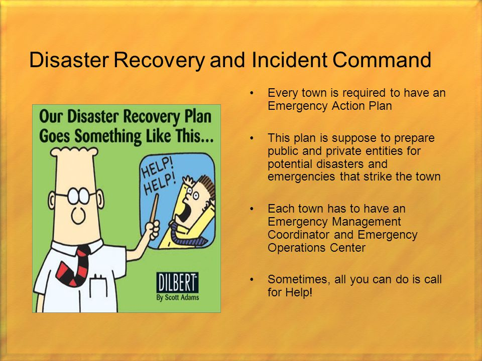 Disaster Recovery and Incident Command