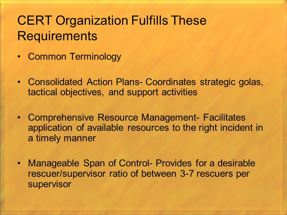 CERT Organization Fulfills These Requirements