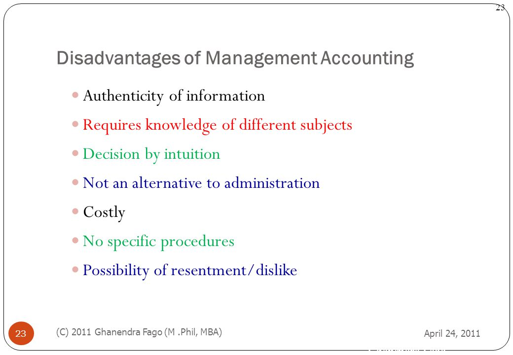 Disadvantages of Management Accounting