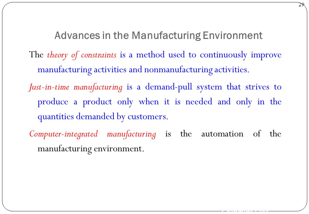 Advances in the Manufacturing Environment