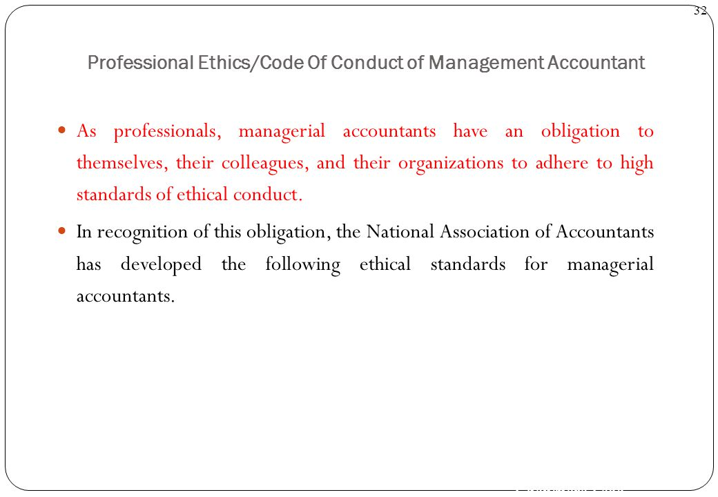 Professional Ethics/Code Of Conduct of Management Accountant