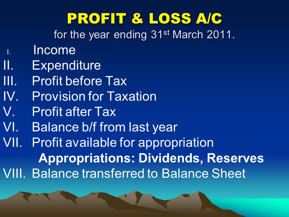 PROFIT & LOSS A/C for the year ending 31st March 2011.