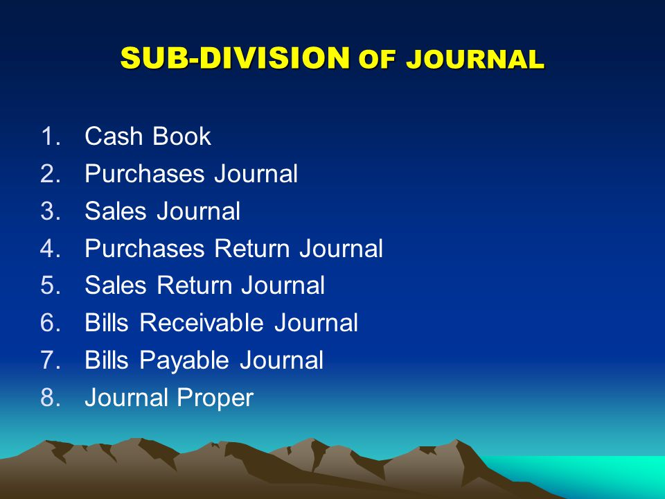 SUB-DIVISION OF JOURNAL