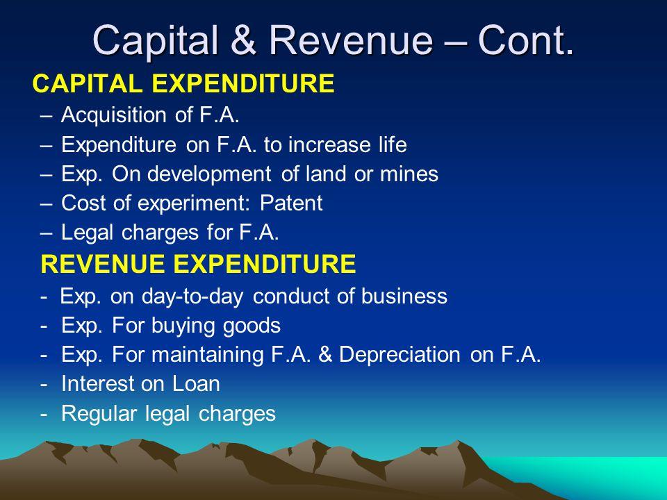 Capital & Revenue – Cont.