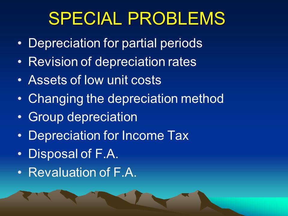 SPECIAL PROBLEMS Depreciation for partial periods