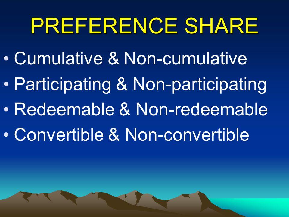 PREFERENCE SHARE Cumulative & Non-cumulative