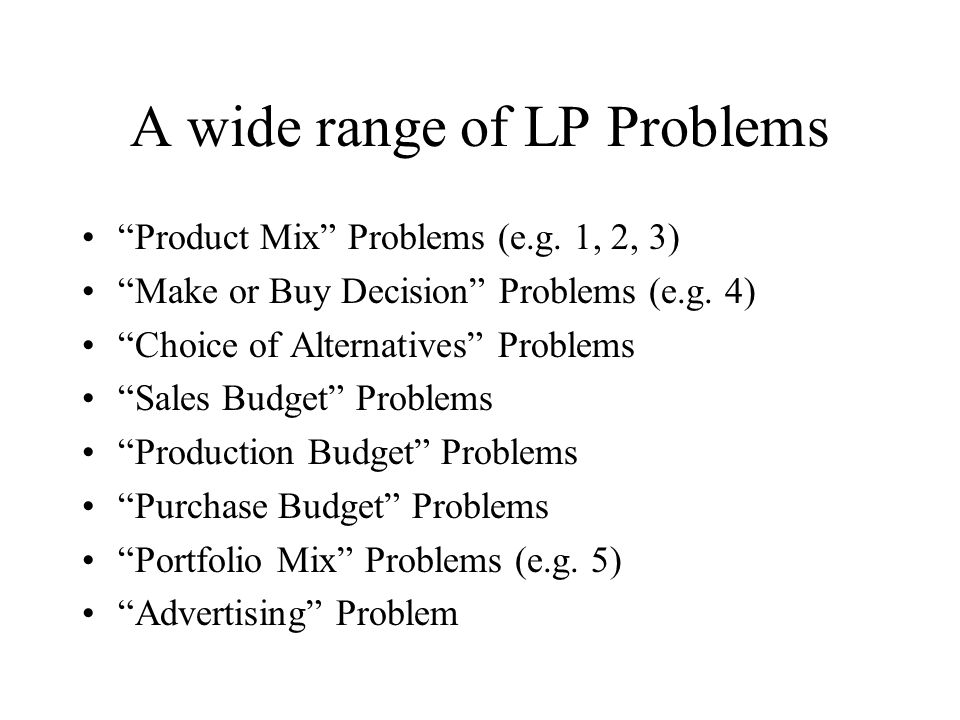 A wide range of LP Problems