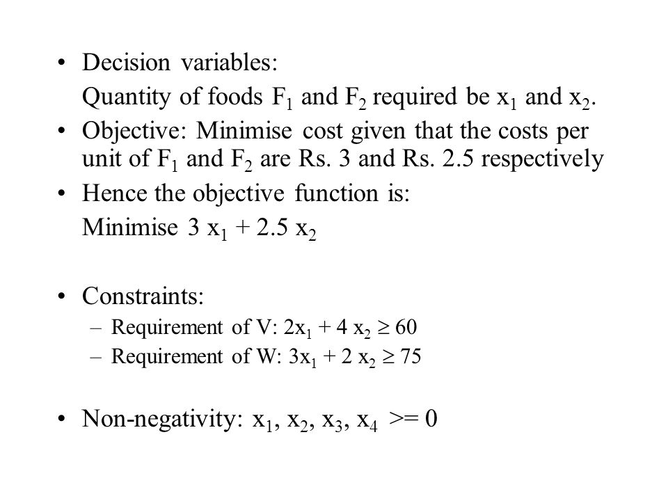 Quantity of foods F1 and F2 required be x1 and x2.