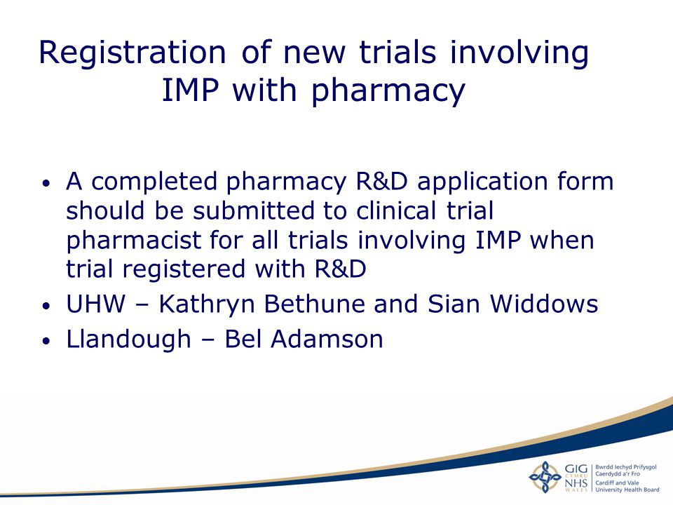 Registration of new trials involving IMP with pharmacy