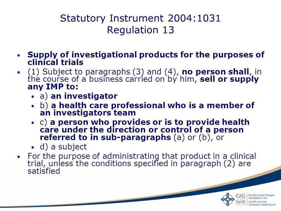 Statutory Instrument 2004:1031 Regulation 13