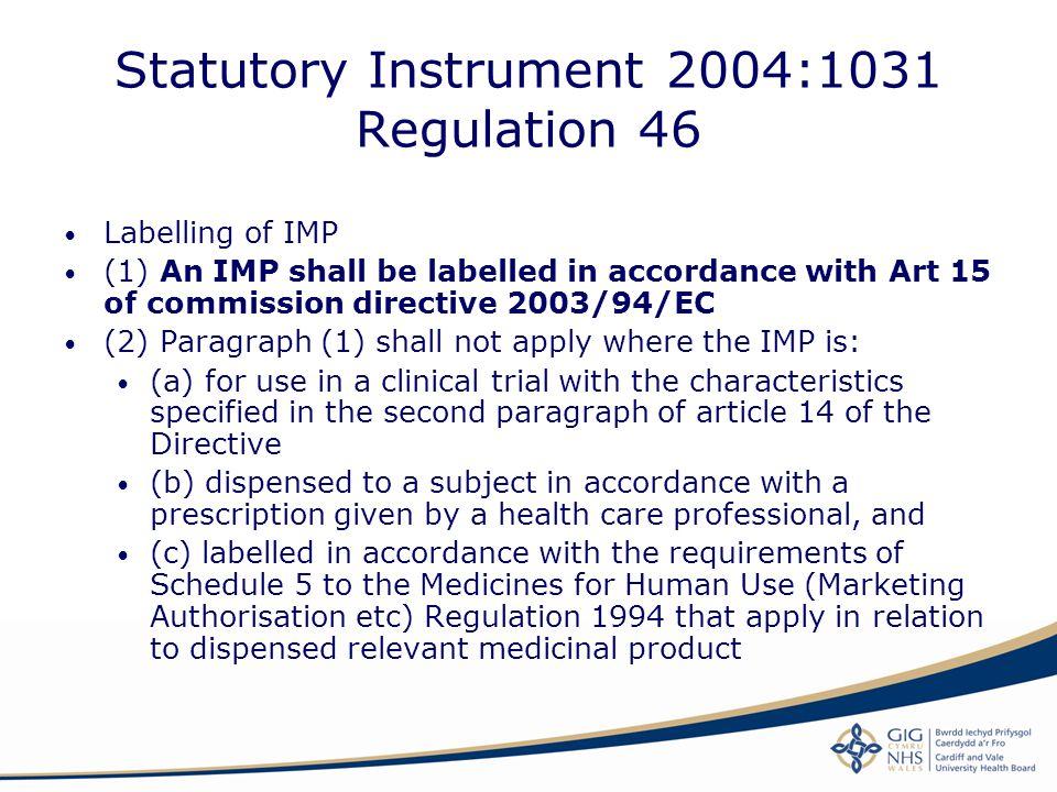 Statutory Instrument 2004:1031 Regulation 46
