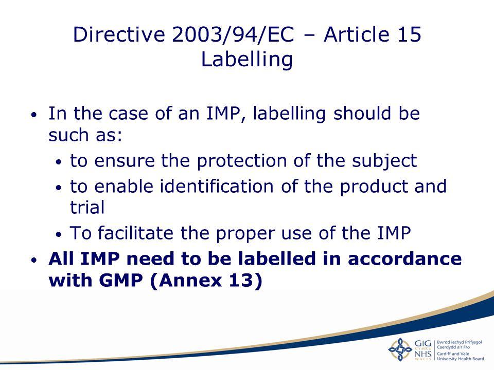 Directive 2003/94/EC – Article 15 Labelling