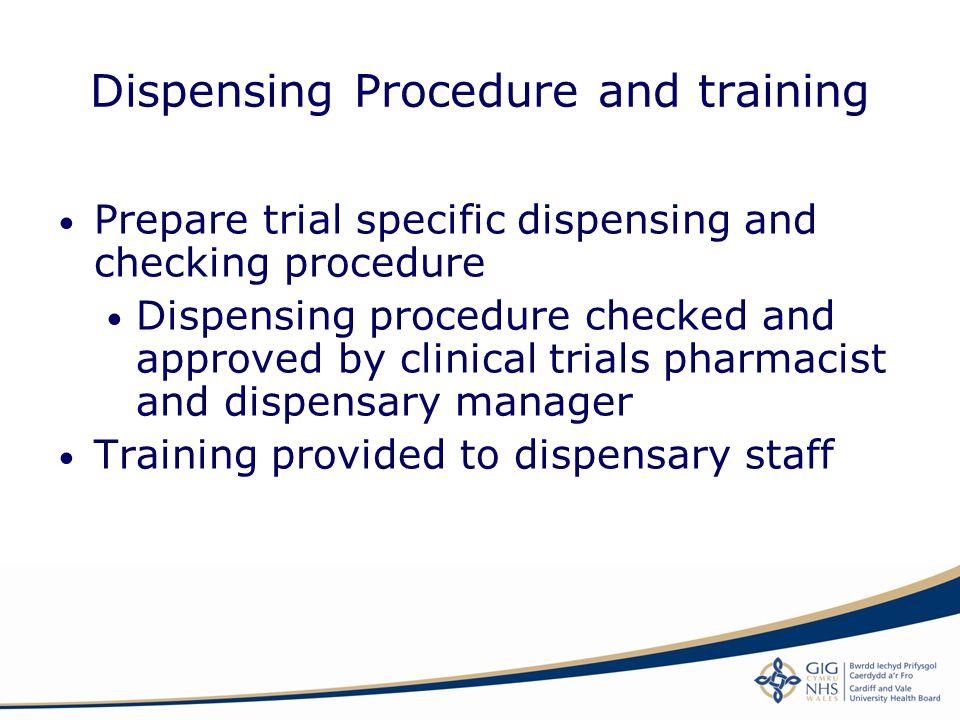 Dispensing Procedure and training