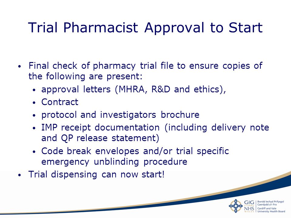 Trial Pharmacist Approval to Start
