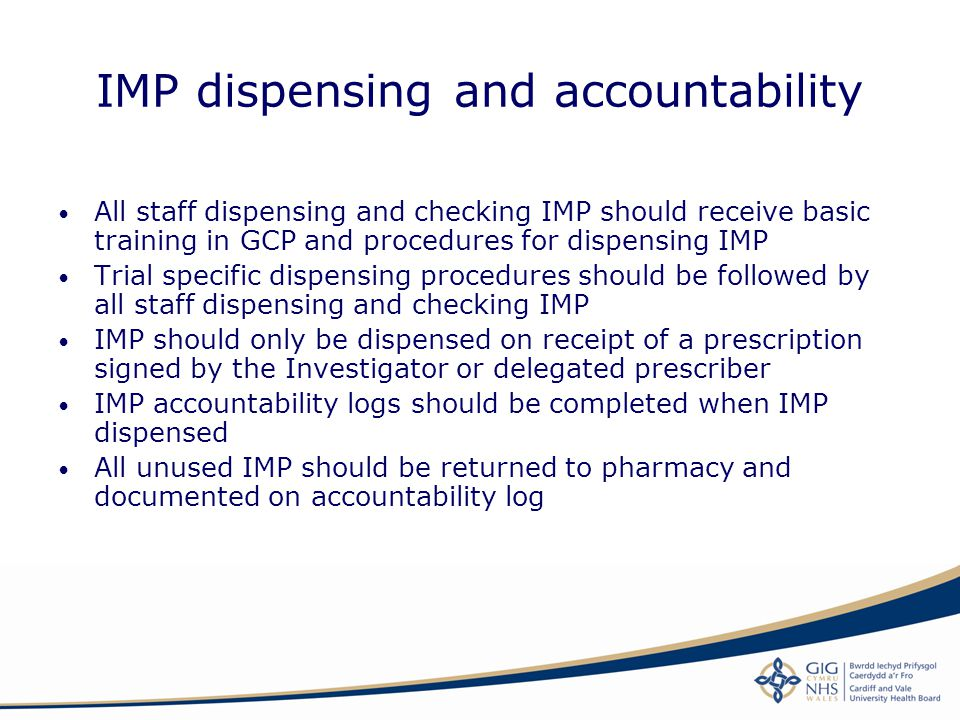 IMP dispensing and accountability