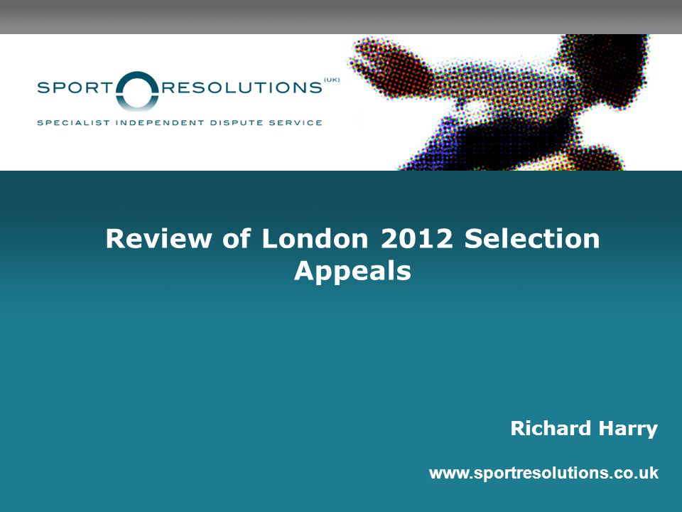 Review of London 2012 Selection Appeals