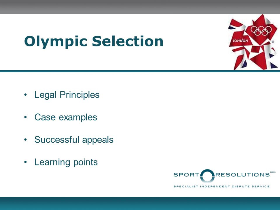 Olympic Selection Legal Principles Case examples Successful appeals