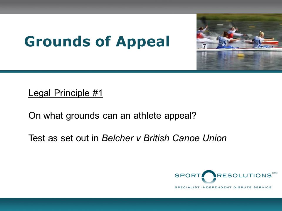 Grounds of Appeal Legal Principle #1