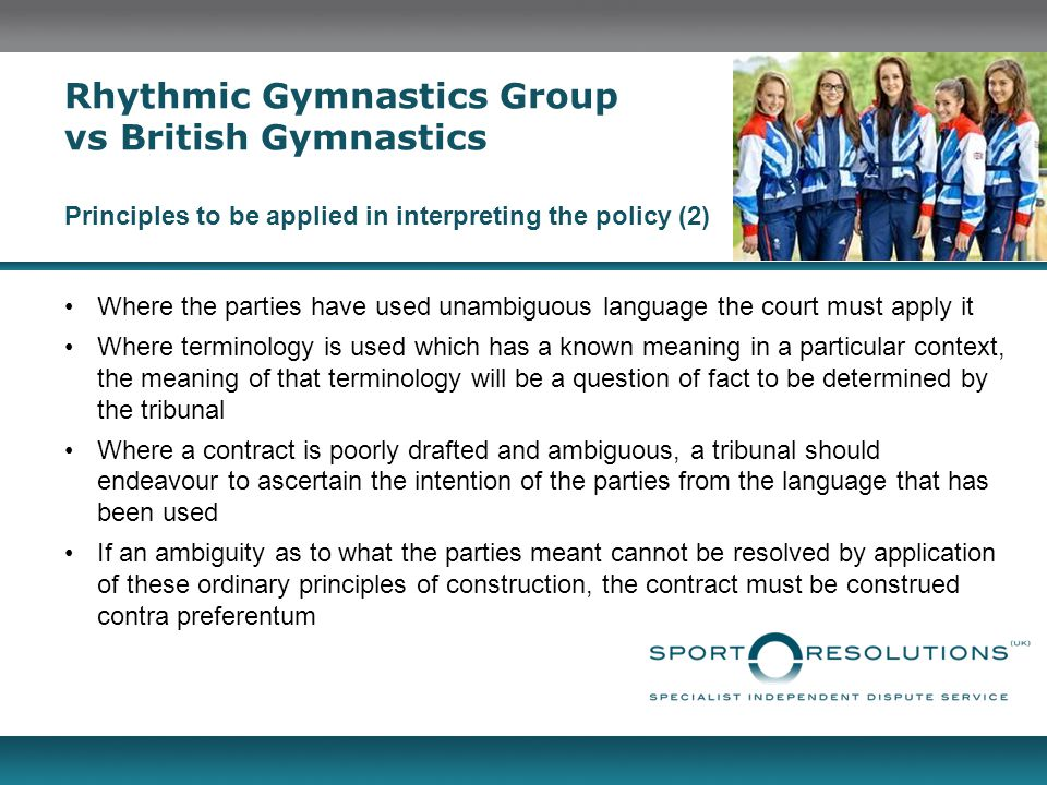Rhythmic Gymnastics Group vs British Gymnastics Principles to be applied in interpreting the policy (2)