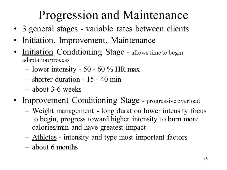 Progression and Maintenance