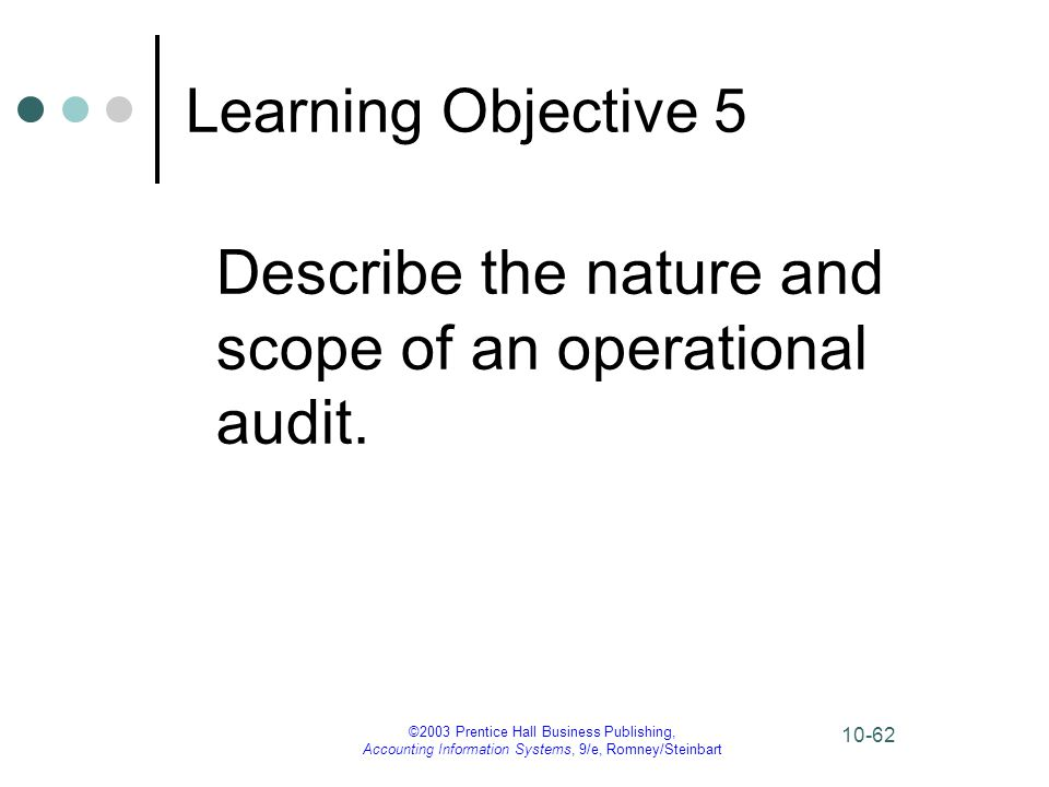 Describe the nature and scope of an operational audit.