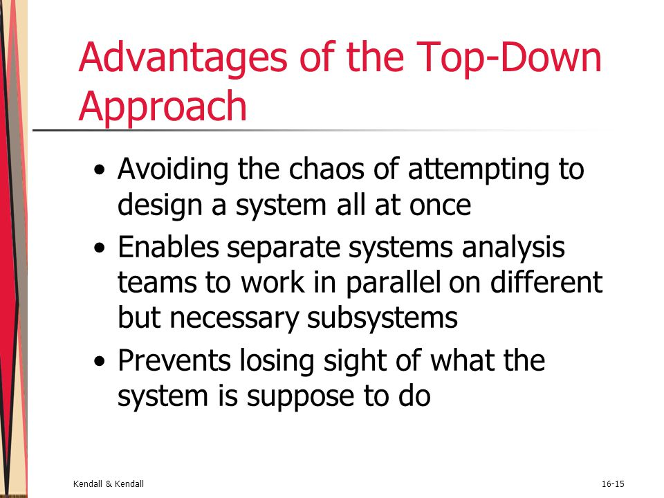 Advantages of the Top-Down Approach