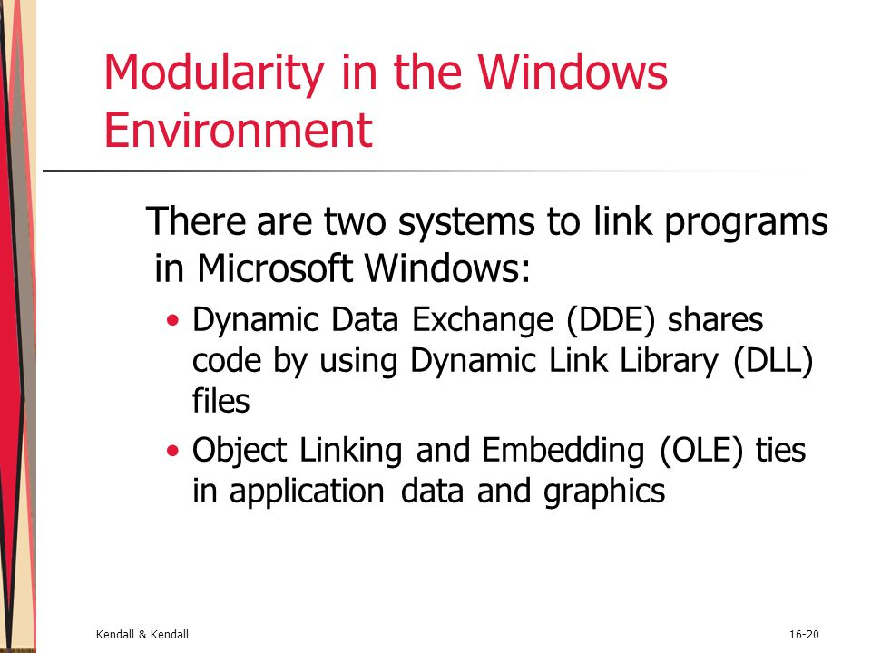 Modularity in the Windows Environment