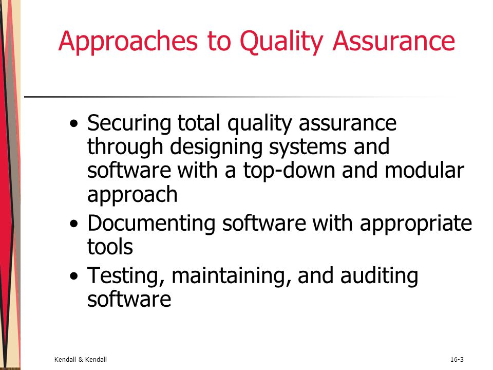 Approaches to Quality Assurance