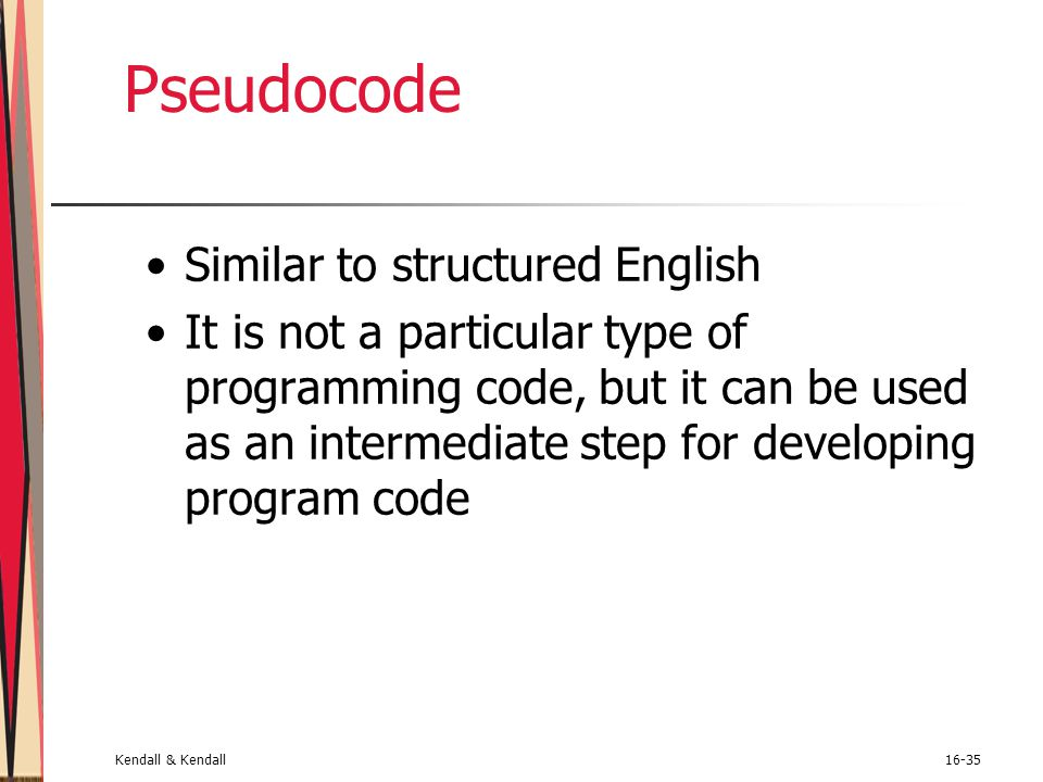Pseudocode Similar to structured English