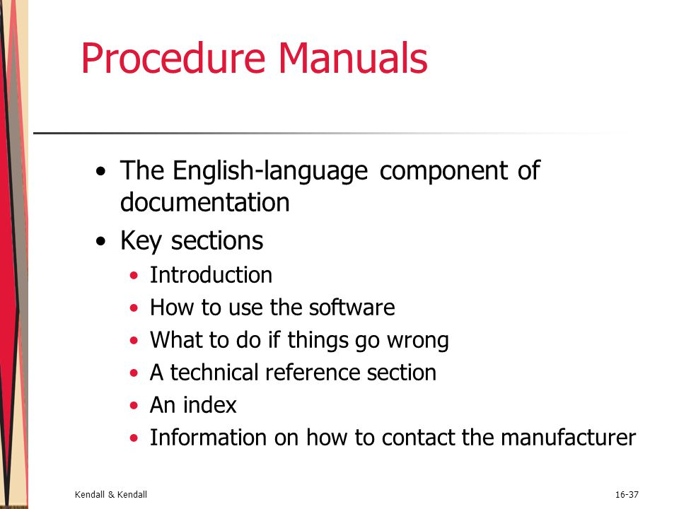 Procedure Manuals The English-language component of documentation