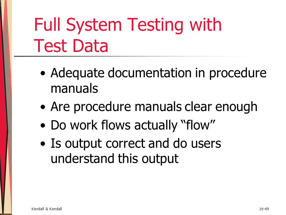 Full System Testing with Test Data