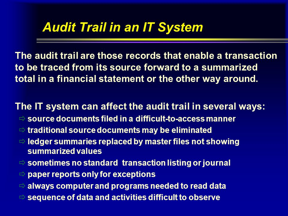 Audit Trail in an IT System