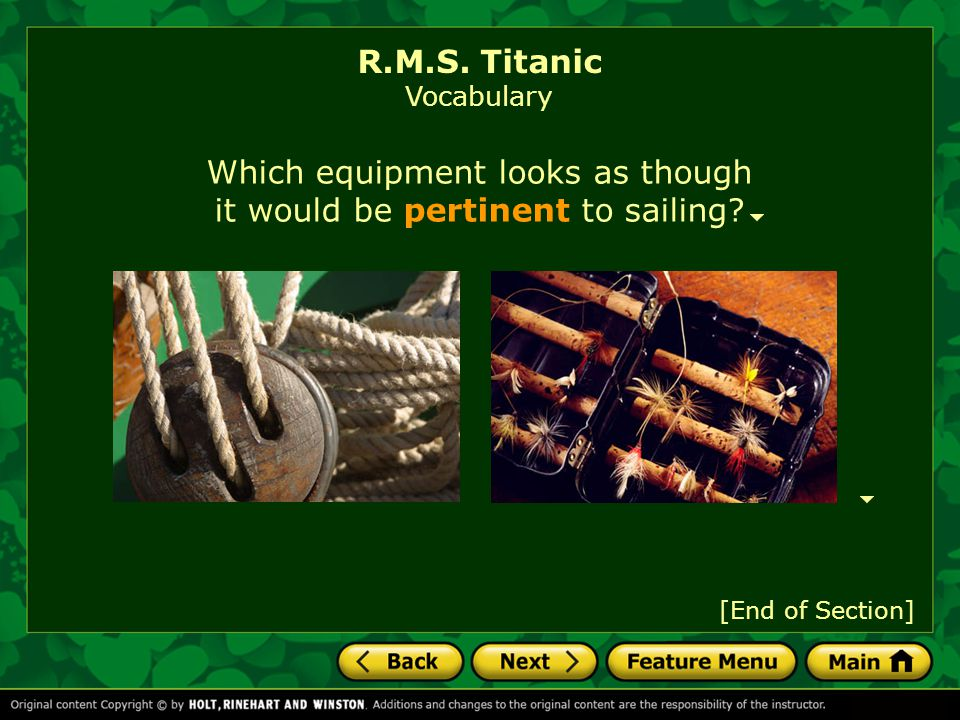 Which equipment looks as though it would be pertinent to sailing