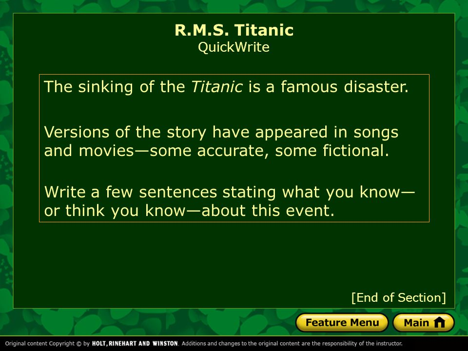 The sinking of the Titanic is a famous disaster.