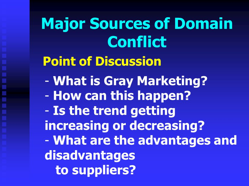 Major Sources of Domain Conflict