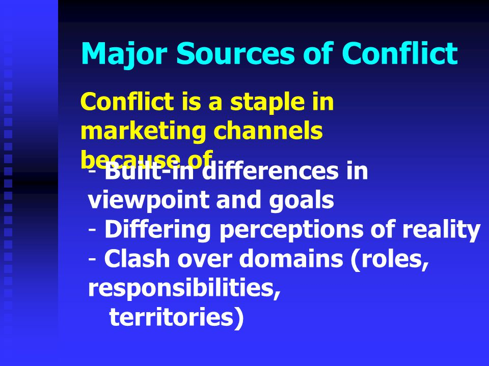 Major Sources of Conflict