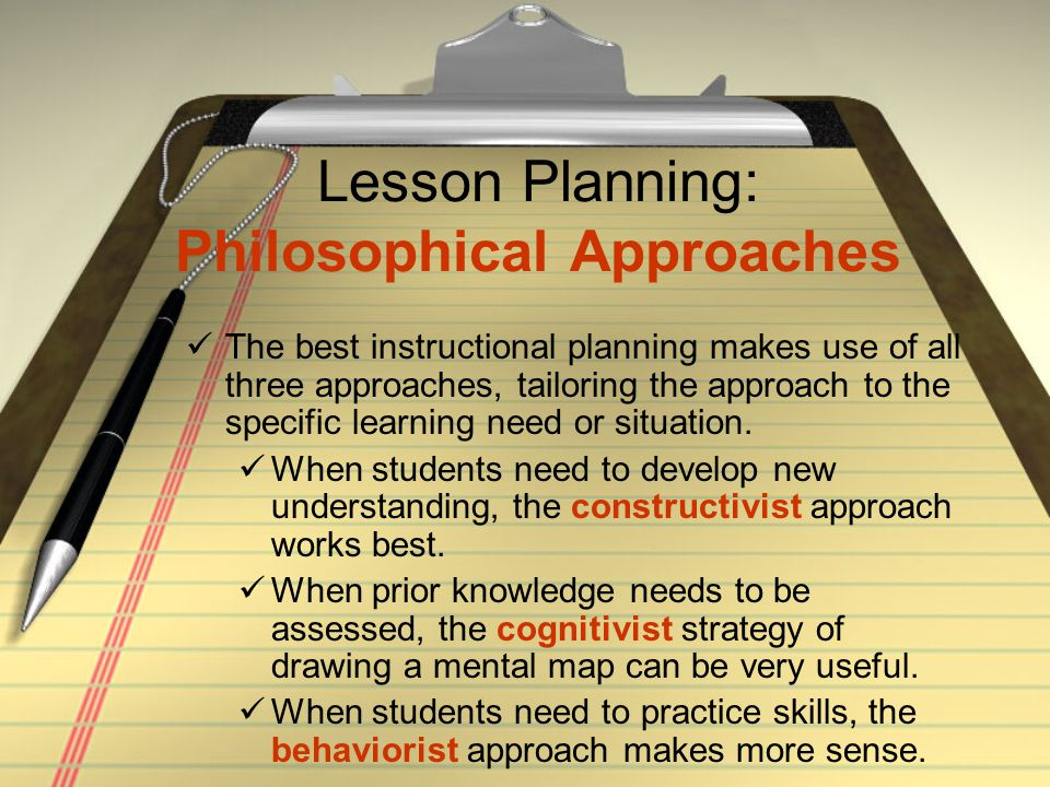 Lesson Planning: Philosophical Approaches