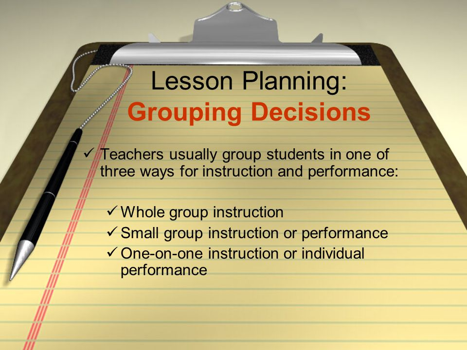 Lesson Planning: Grouping Decisions