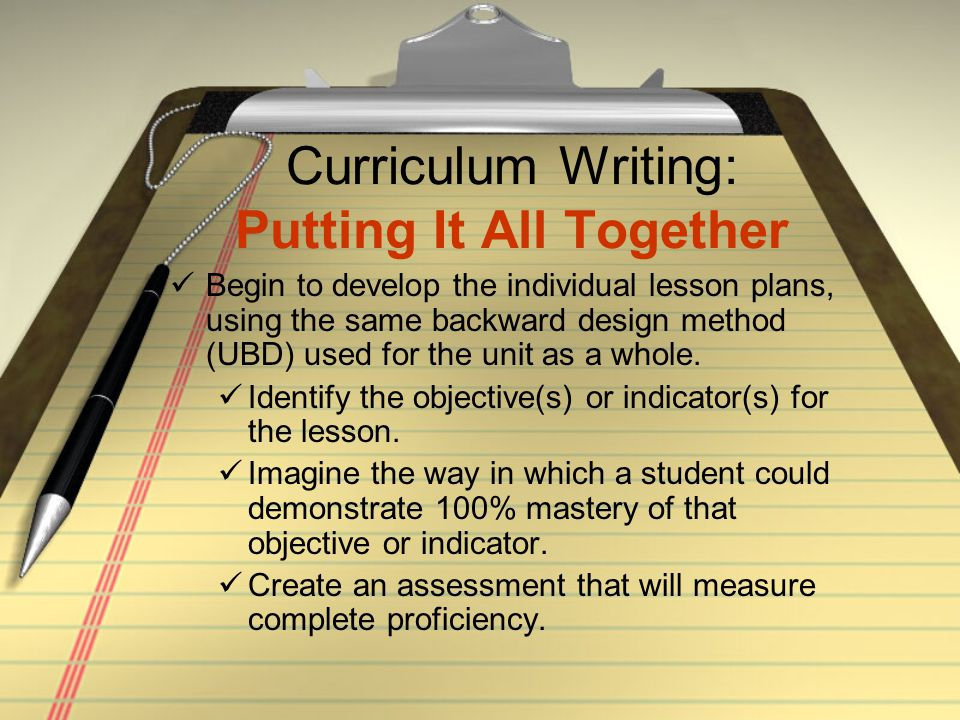 Curriculum Writing: Putting It All Together