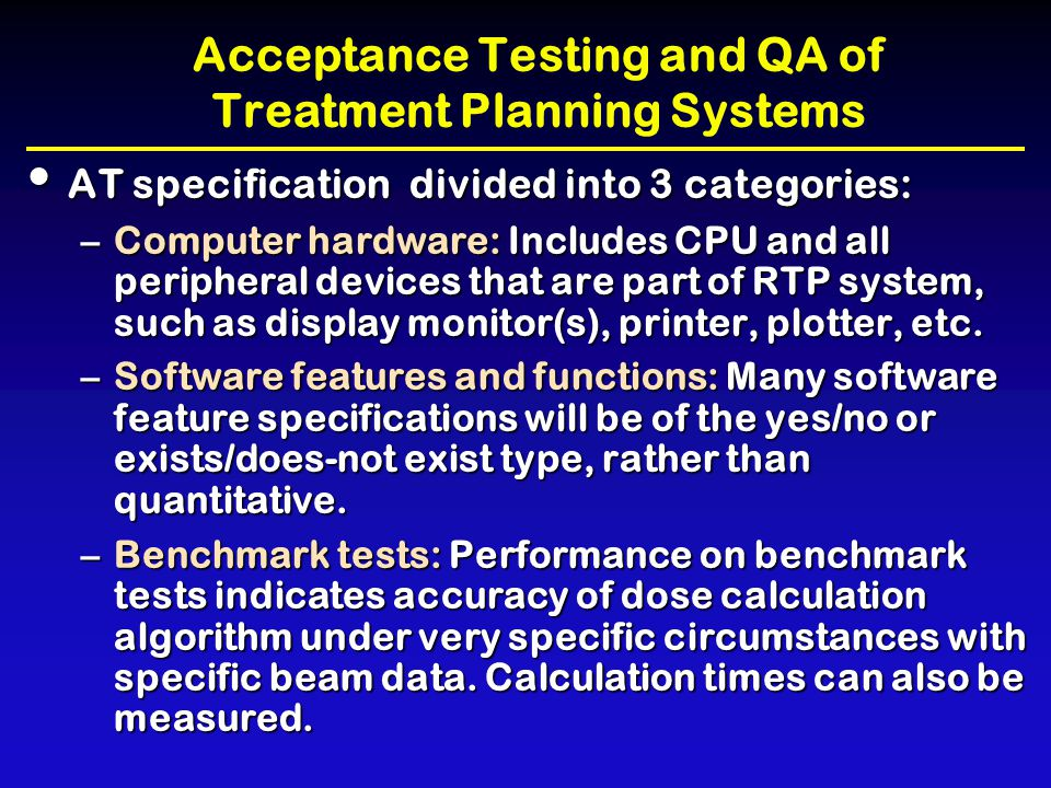 Acceptance Testing and QA of Treatment Planning Systems
