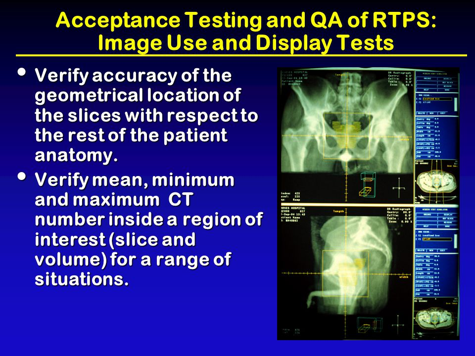 Acceptance Testing and QA of RTPS: Image Use and Display Tests